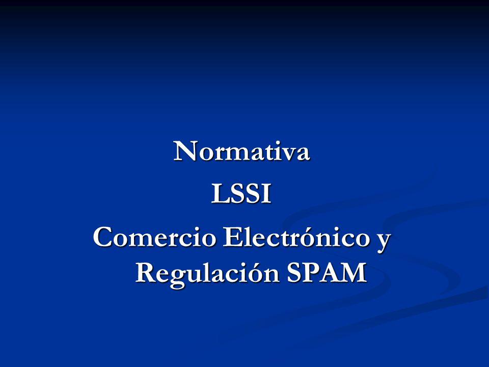 NormativaLSSI Comercio Electrónico y Regulación SPAM