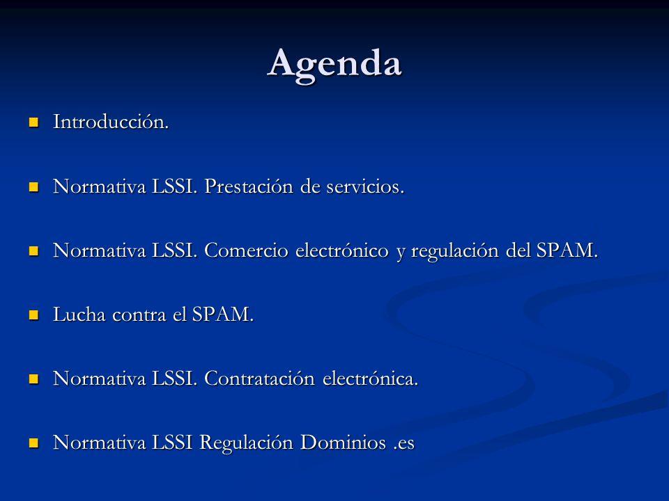 Agenda Introducción. Introducción. Normativa LSSI. Prestación de servicios. Normativa LSSI. Prestación de servicios. Normativa LSSI. Comercio electrón