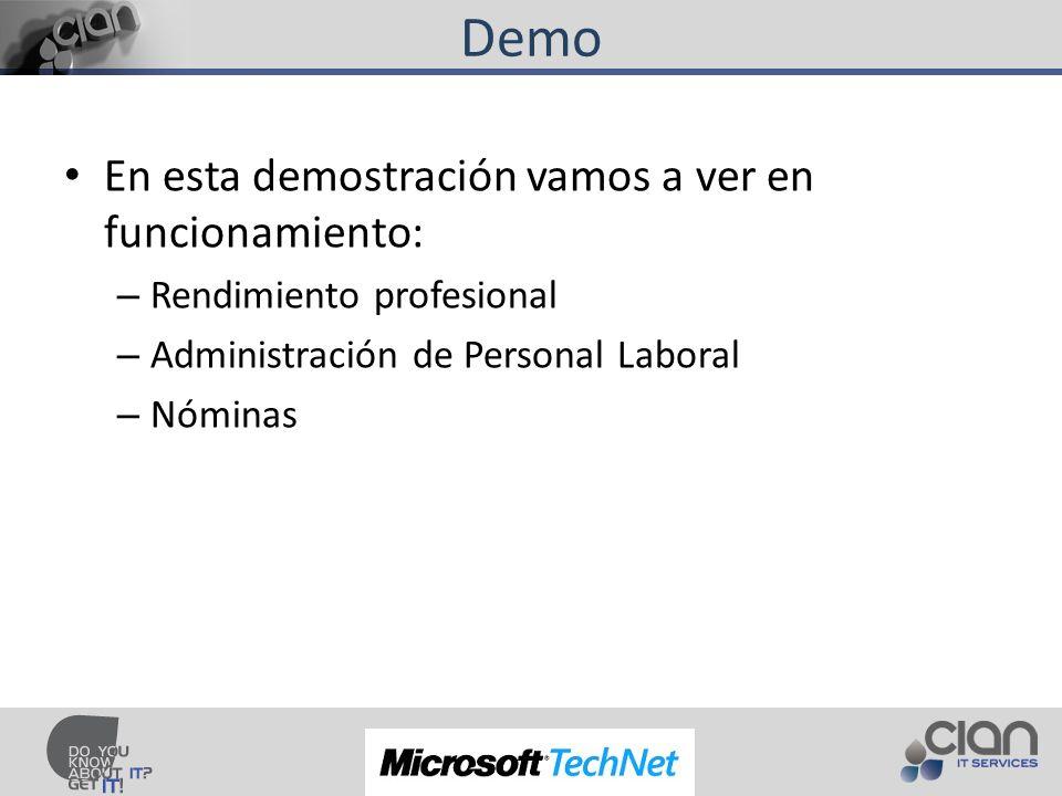 Demo En esta demostración vamos a ver en funcionamiento: – Rendimiento profesional – Administración de Personal Laboral – Nóminas