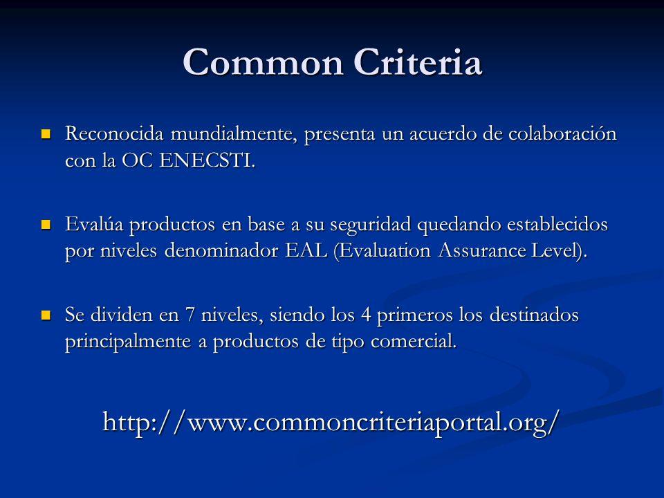 Common Criteria Reconocida mundialmente, presenta un acuerdo de colaboración con la OC ENECSTI. Reconocida mundialmente, presenta un acuerdo de colabo