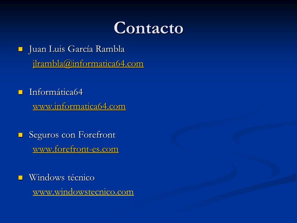 Contacto Juan Luis García Rambla Juan Luis García Rambla jlrambla@informatica64.com Informática64 Informática64 www.informatica64.com Seguros con Fore