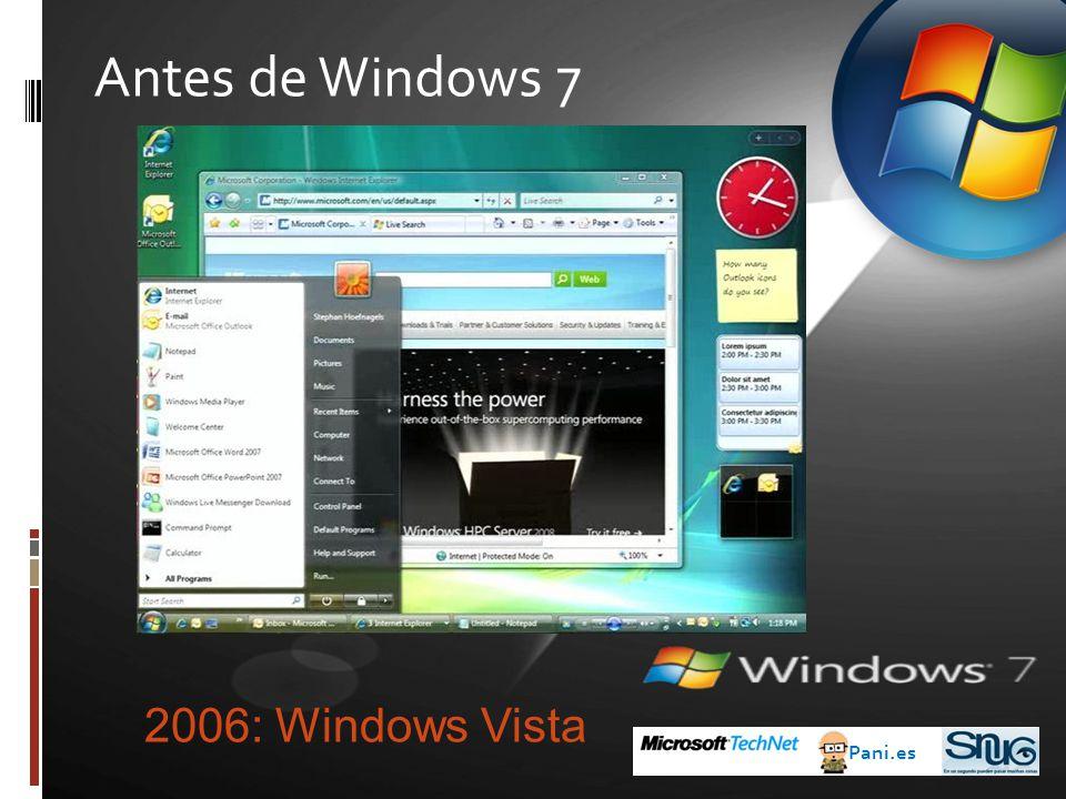 Antes de Windows 7 Pani.es 2006: Windows Vista