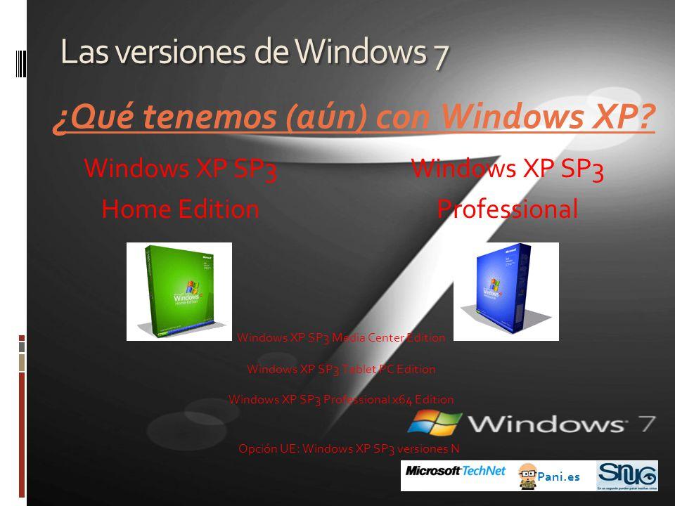 Las versiones de Windows 7 Windows XP SP3 Professional ¿Qué tenemos (aún) con Windows XP.