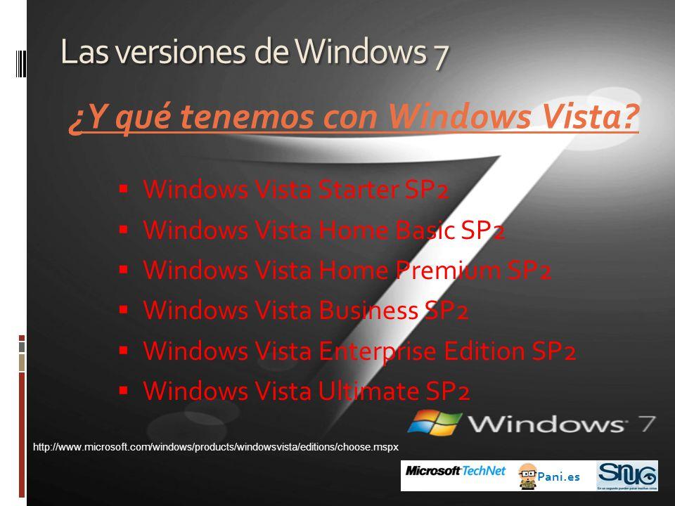 Las versiones de Windows 7 ¿Y qué tenemos con Windows Vista.