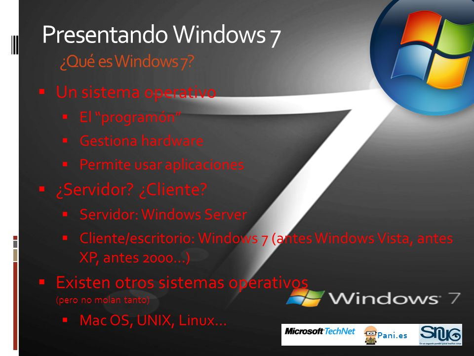 La instalación de Windows 7 Algunos datos para acabar Pani.es