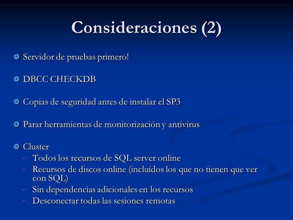 Consideraciones (2) Servidor de pruebas primero.