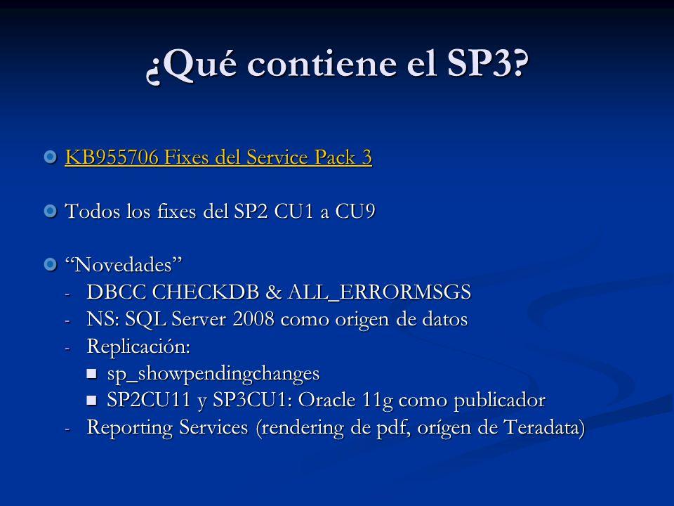 Comprobación (3) Logs en C:\Program Files\Microsoft SQL Server\90\ Setup Bootstrap\LOG\Hotfix\ Fichero principal: Summary.txt