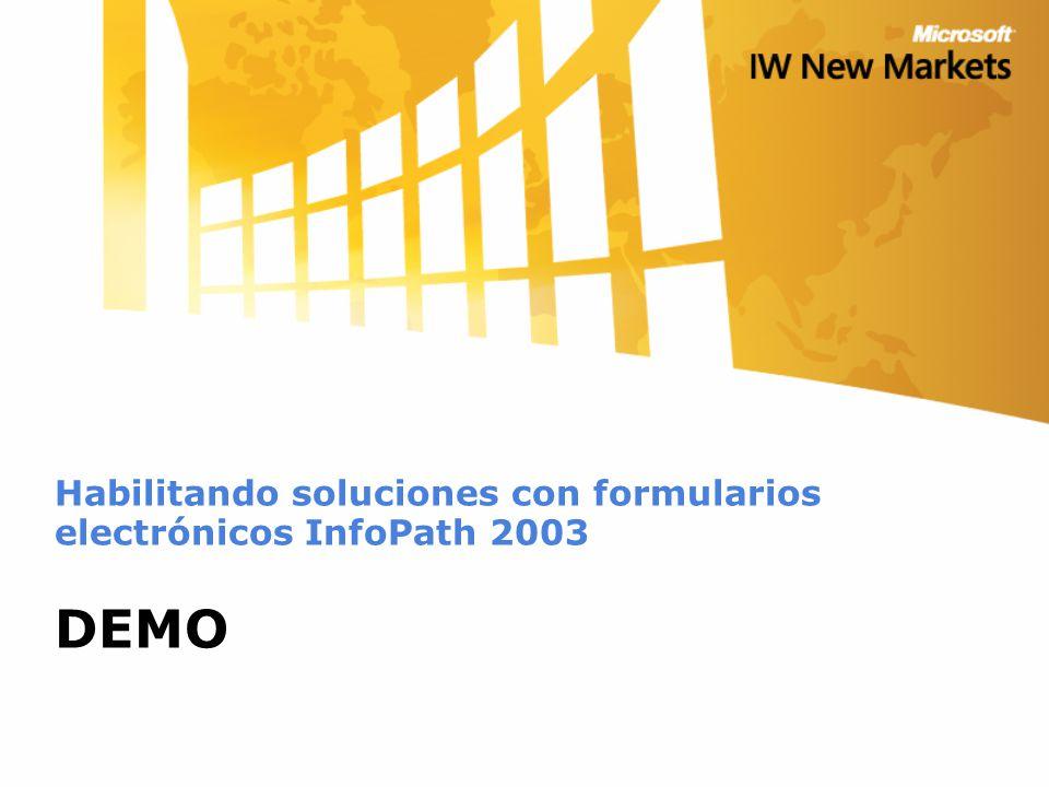 Habilitando soluciones con formularios electrónicos InfoPath 2003 DEMO