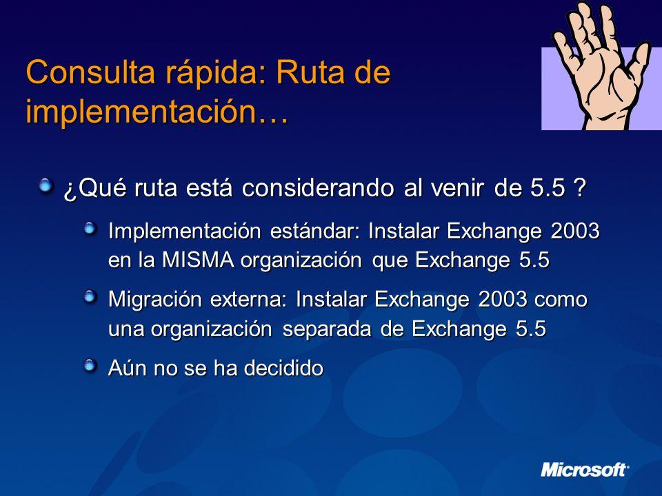 Consulta rápida: Ruta de implementación… ¿Qué ruta está considerando al venir de 5.5 .