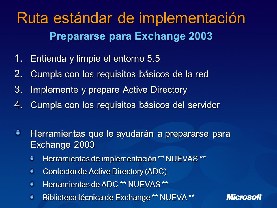 Implementar Exchange Servers Exchange 2000 Server se debe actualizar a Exchange 2003 primero.