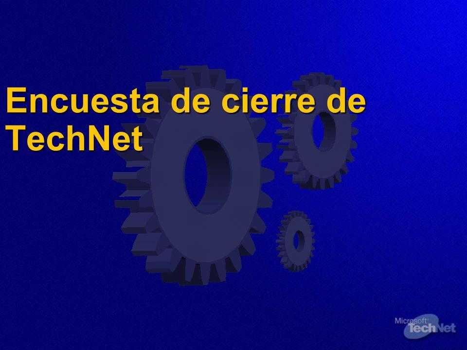 Encuesta de cierre de TechNet Encuesta de cierre de TechNet