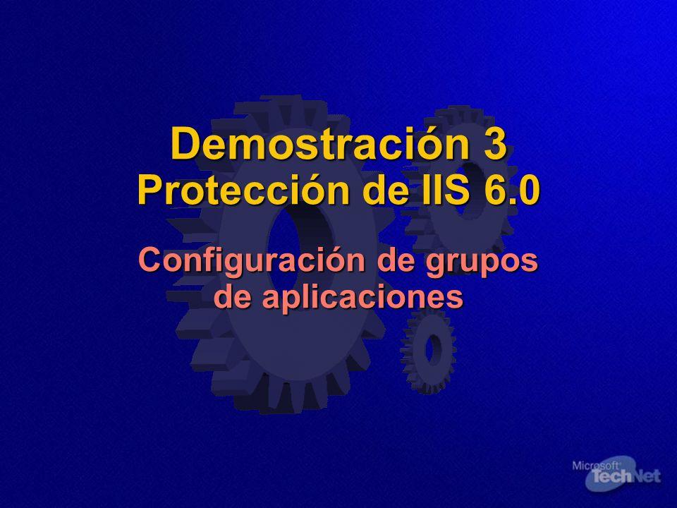 Demostración 3 Protección de IIS 6.0 Configuración de grupos de aplicaciones