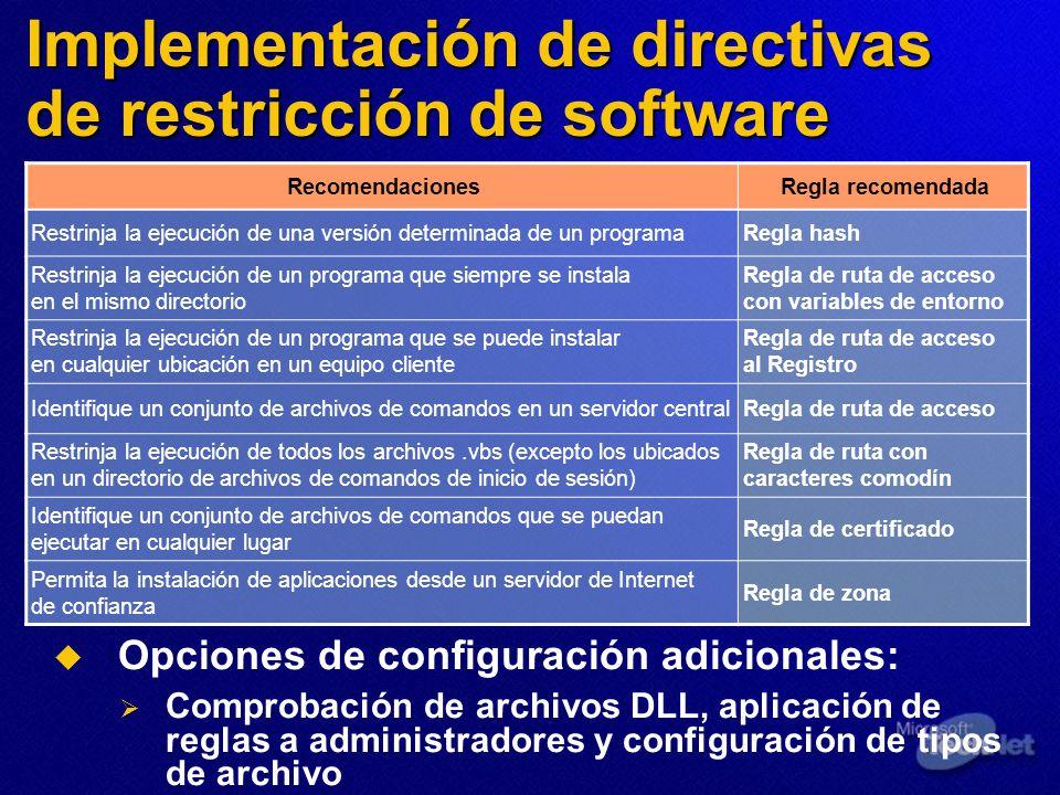 Implementación de directivas de restricción de software RecomendacionesRegla recomendada Restrinja la ejecución de una versión determinada de un progr