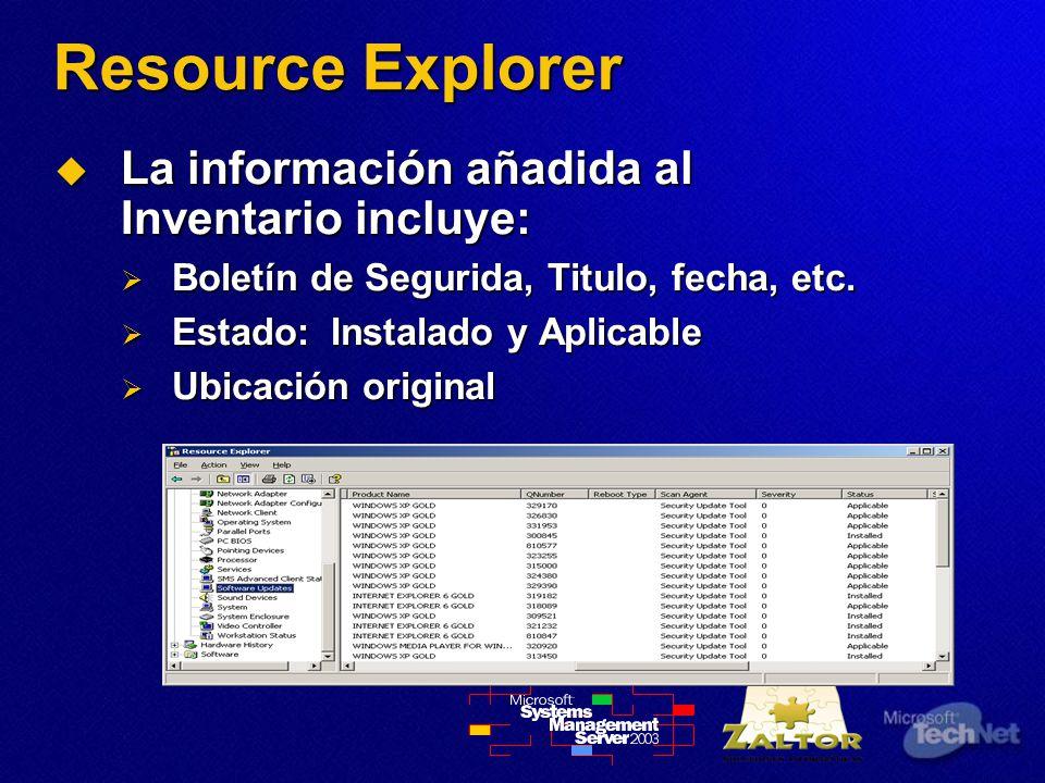 Resource Explorer La información añadida al Inventario incluye: La información añadida al Inventario incluye: Boletín de Segurida, Titulo, fecha, etc.
