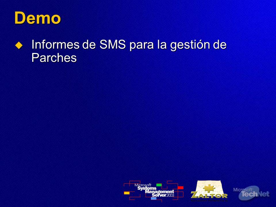 Demo Informes de SMS para la gestión de Parches Informes de SMS para la gestión de Parches
