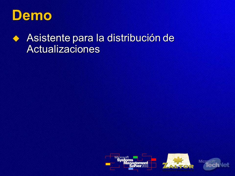 Demo Asistente para la distribución de Actualizaciones Asistente para la distribución de Actualizaciones