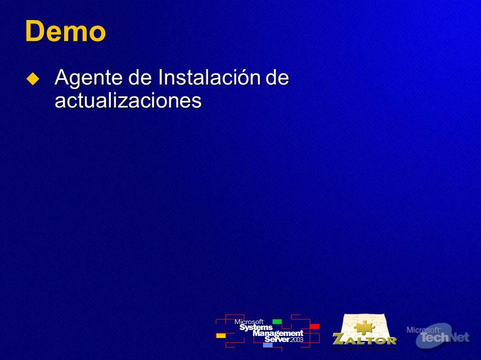 Demo Agente de Instalación de actualizaciones Agente de Instalación de actualizaciones