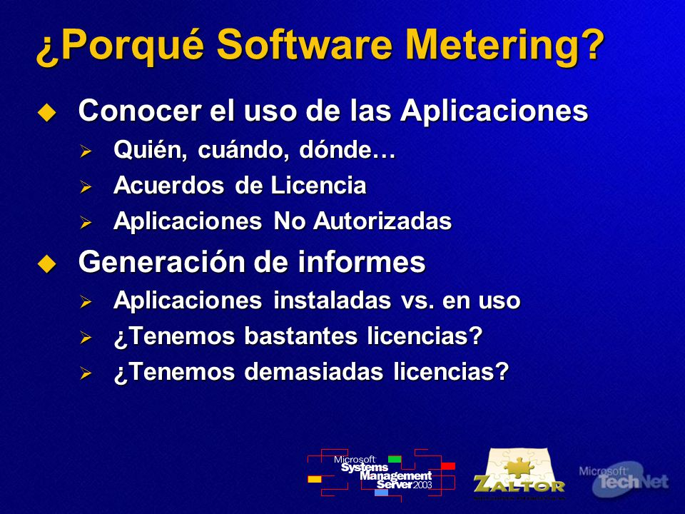 ¿Porqué Software Metering.