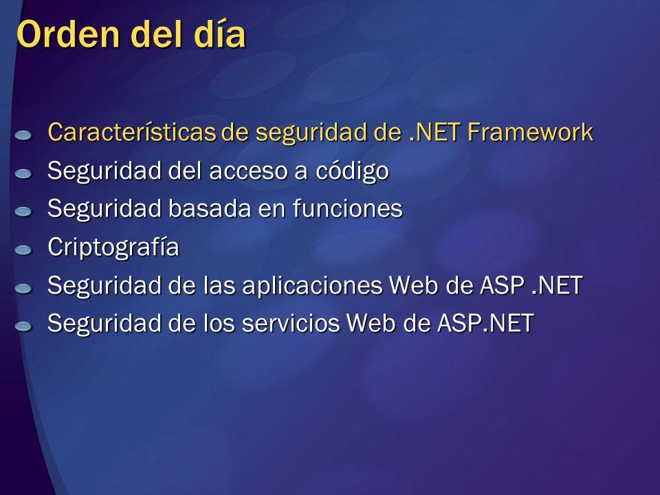 Flujo de la comprobación de la seguridad Pila de llamadas Sistema de seguridad Su ensamblado Un ensamblado Ensamblado de.NET Framework Llamada a ReadFile Conceder: Execute 1.Un ensamblado solicita acceso a un método de su ensamblado 2.Su ensamblado pasa la solicitud a un ensamblado de.NET Framework 3.El sistema de seguridad garantiza que todas las funciones de la pila que realizan llamadas tengan los permisos requeridos 4.El sistema de seguridad concede acceso o emite una excepción Conceder: ReadFile Solicitud de permiso Excepción de seguridad Acceso denegado ¿Se concede acceso?