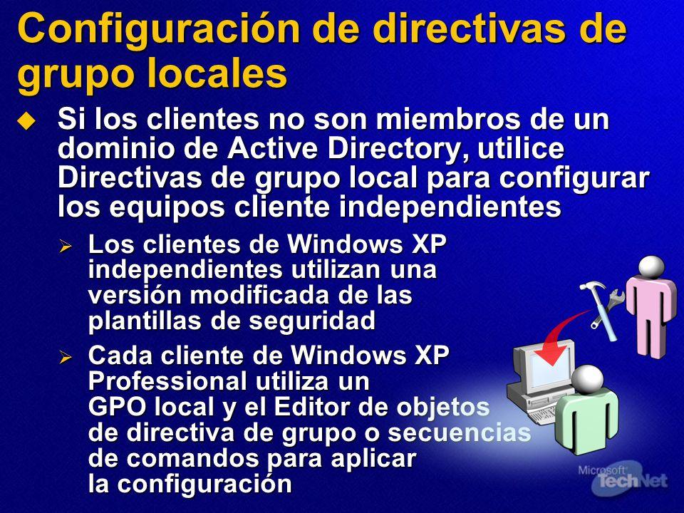 Configuración de directivas de grupo locales Si los clientes no son miembros de un dominio de Active Directory, utilice Directivas de grupo local para