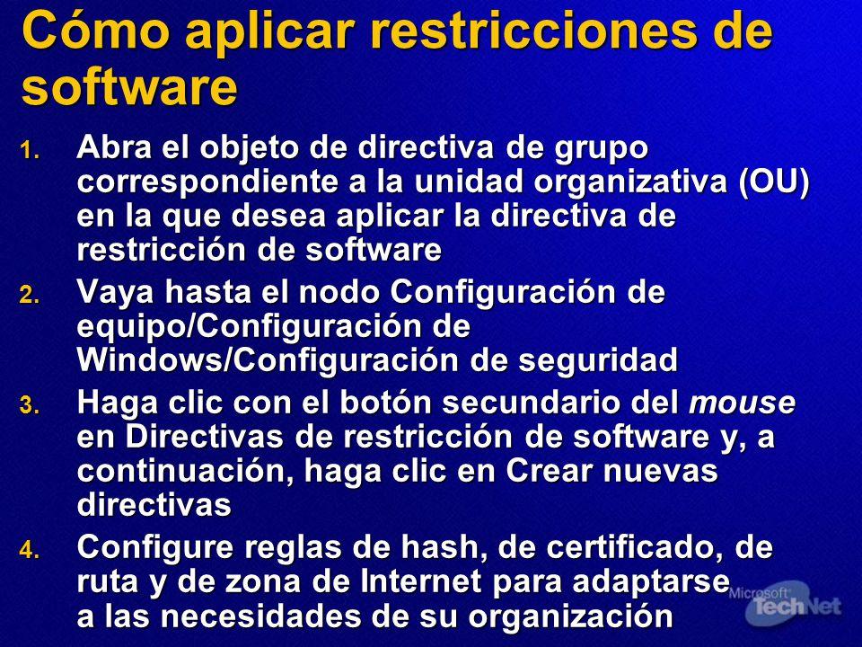Cómo aplicar restricciones de software 1. Abra el objeto de directiva de grupo correspondiente a la unidad organizativa (OU) en la que desea aplicar l