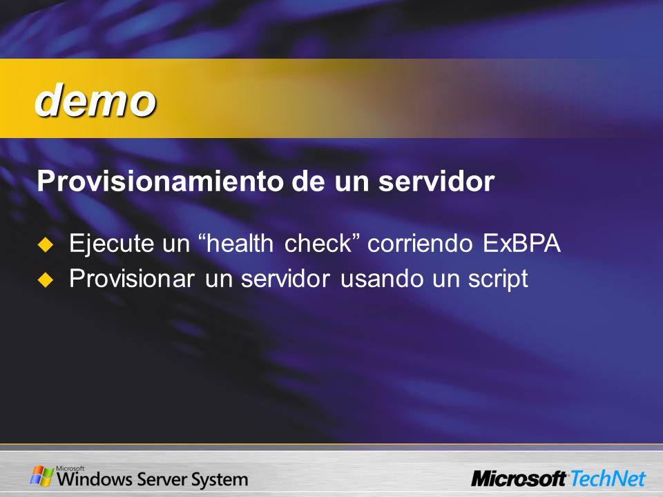 Provisionamiento de un servidor Ejecute un health check corriendo ExBPA Provisionar un servidor usando un script demo demo