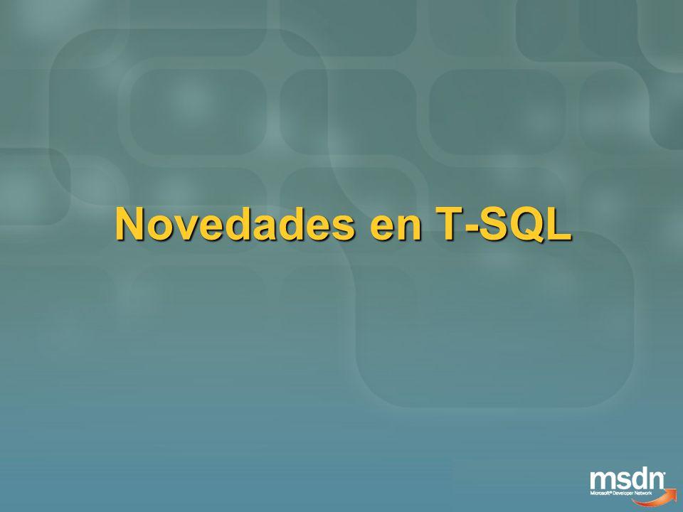 T-SQL Top Top Ahora soporta expresiones.Sentencias DML soportan Top…Random.