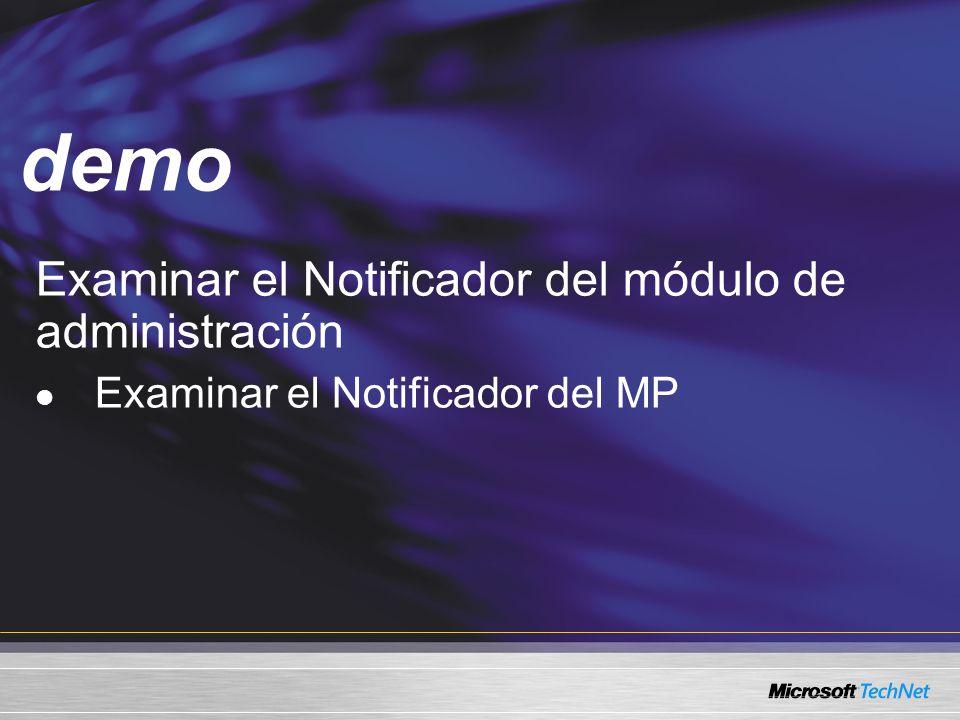 Demo Examinar el Notificador del módulo de administración Examinar el Notificador del MP demo