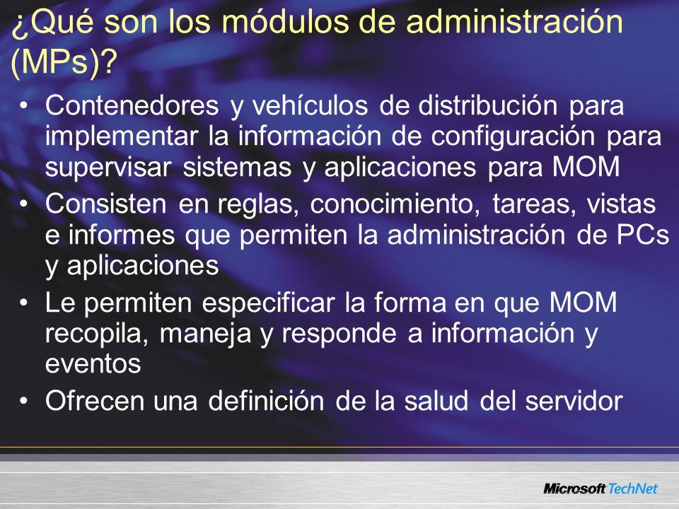 ¿Qué son los módulos de administración (MPs).