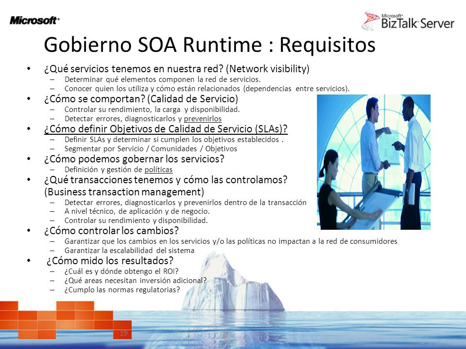 19 Gobierno SOA Runtime : Requisitos Definición y criterios de éxito ¿Qué servicios tenemos en nuestra red? (Network visibility) – Determinar qué elem