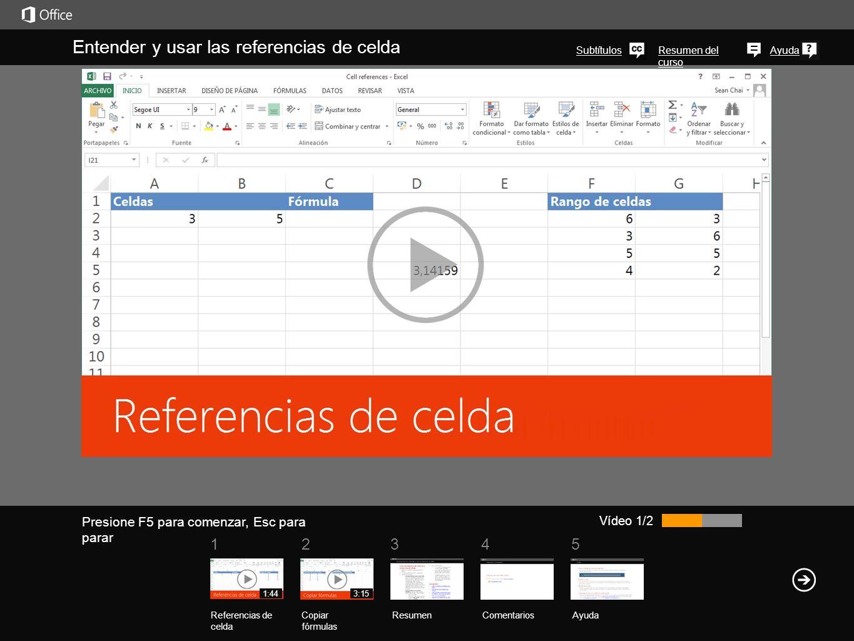 51234 Resumen del curso Ayuda Entender y usar las referencias de celda ResumenComentarios Ayuda Referencias de celda Copiar fórmulas 1:443:15 En Excel