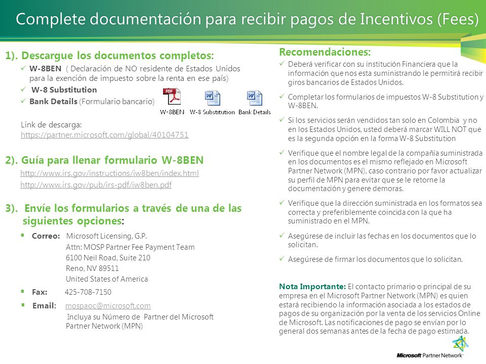 1). Descargue los documentos completos: W-8BEN ( Declaración de NO residente de Estados Unidos para la exención de impuesto sobre la renta en ese país