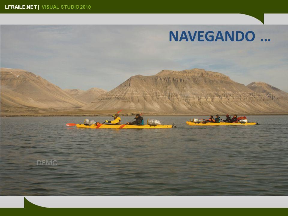 LFRAILE.NET | VISUAL STUDIO 2010 NAVEGANDO … DEMO