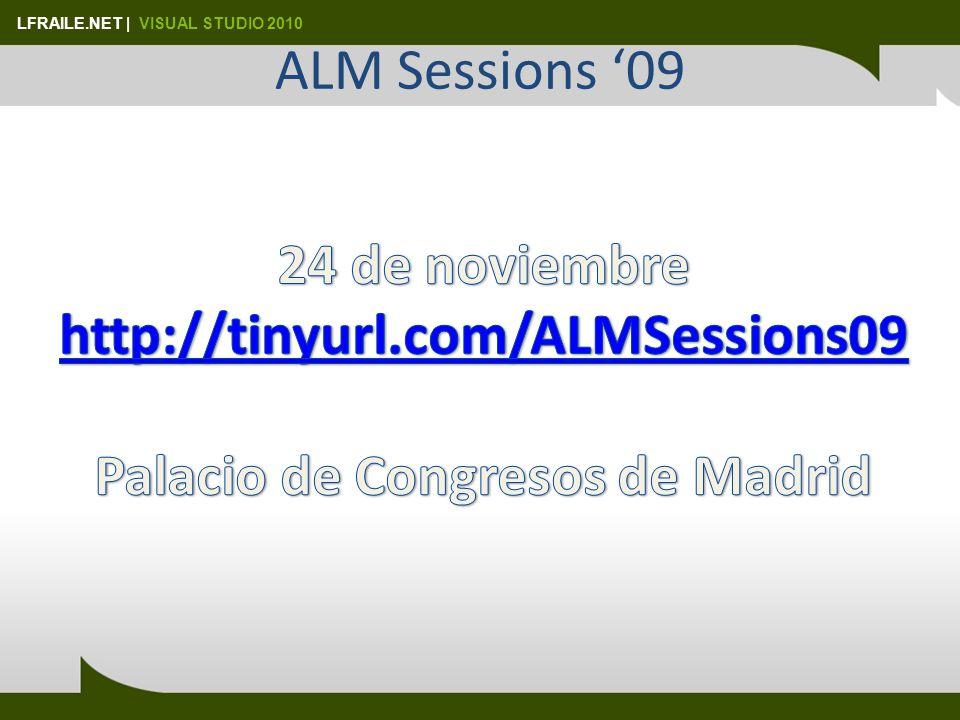 LFRAILE.NET | VISUAL STUDIO 2010 ALM Sessions 09