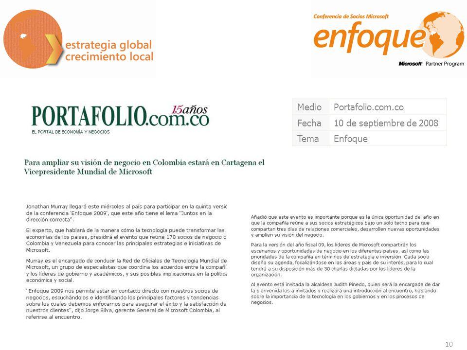 10 MedioPortafolio.com.co Fecha10 de septiembre de 2008 TemaEnfoque