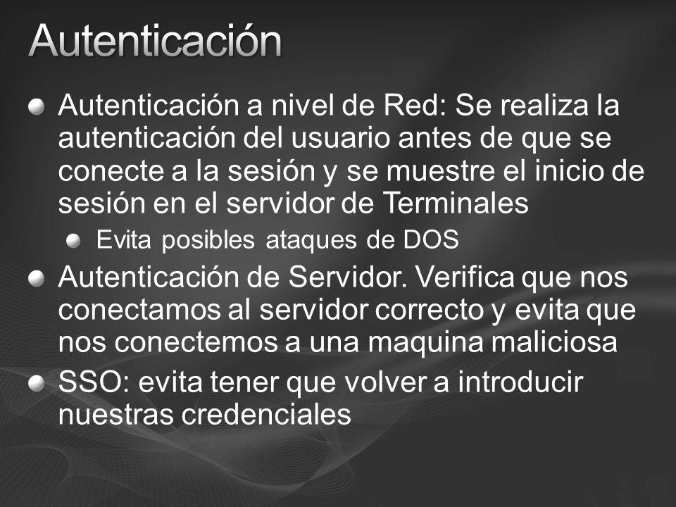 Autenticación a nivel de Red: Se realiza la autenticación del usuario antes de que se conecte a la sesión y se muestre el inicio de sesión en el servi