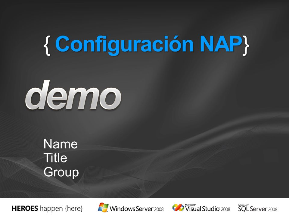 { Configuración NAP} Name Title Group