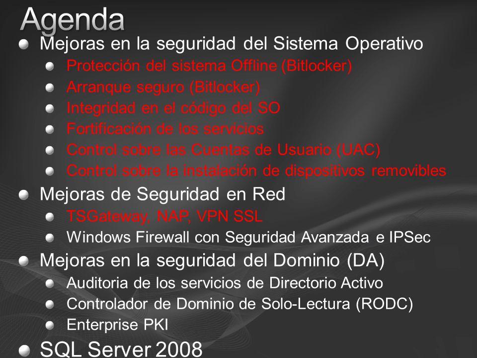 Mejoras en la seguridad del Sistema Operativo Protección del sistema Offline (Bitlocker) Arranque seguro (Bitlocker) Integridad en el código del SO Fo