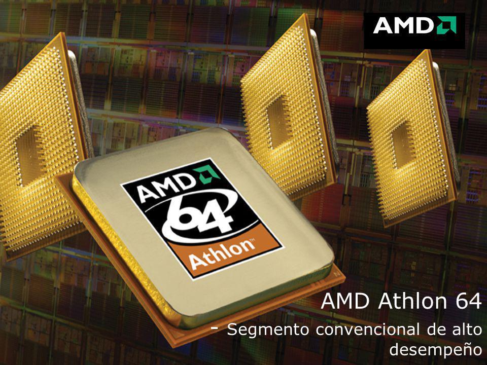 AMD Athlon 64 - Segmento convencional de alto desempeño