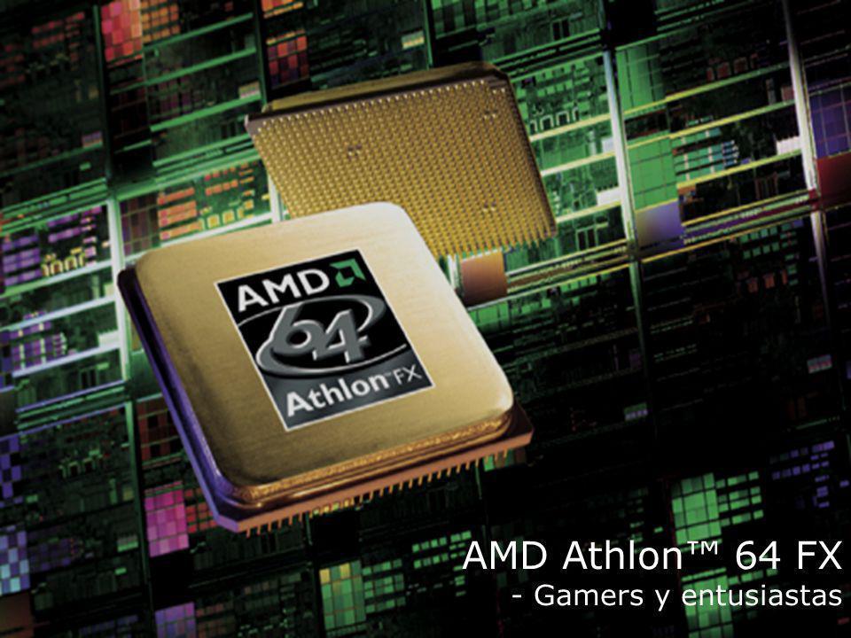 9 AMD Athlon 64 FX - Gamers y entusiastas