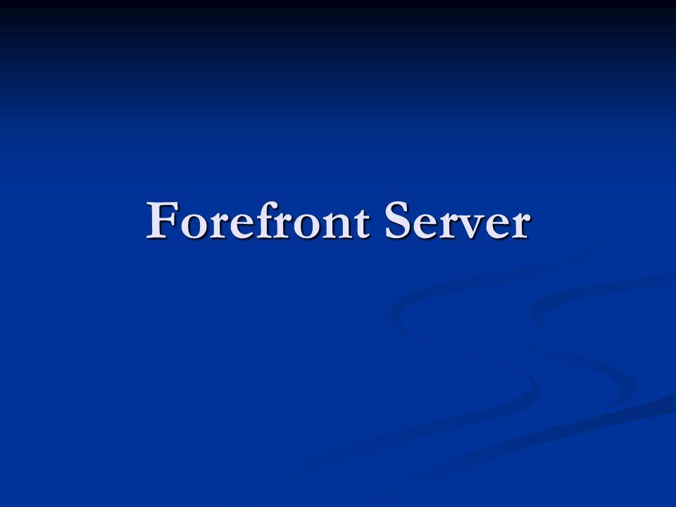 Forefront Server