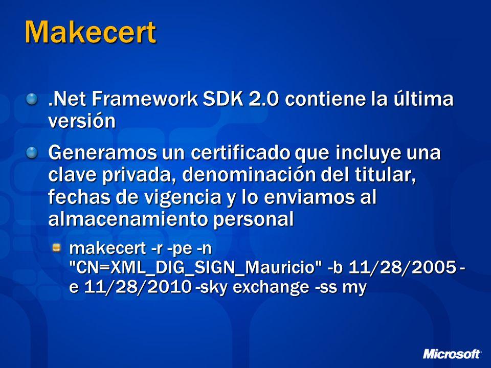 Makecert.Net Framework SDK 2.0 contiene la última versión Generamos un certificado que incluye una clave privada, denominación del titular, fechas de