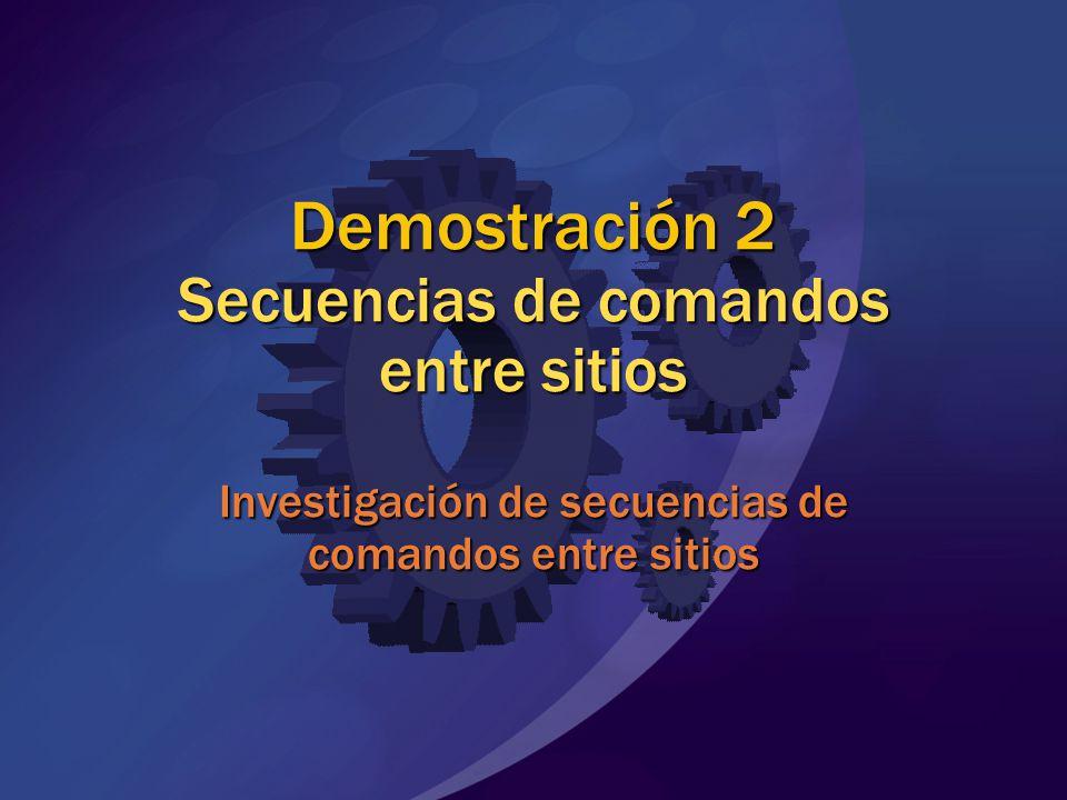 Demostración 2 Secuencias de comandos entre sitios Investigación de secuencias de comandos entre sitios
