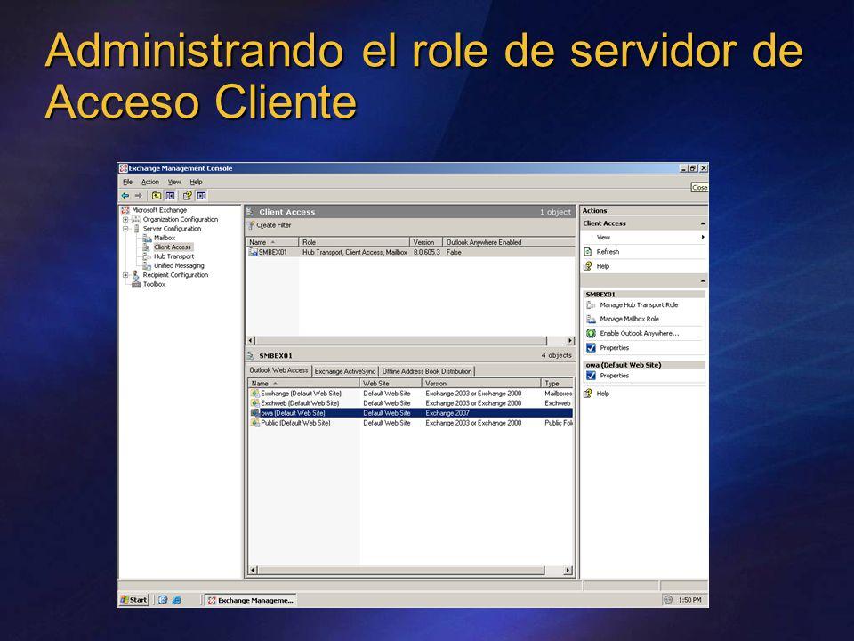 Administrando el role de servidor de Acceso Cliente