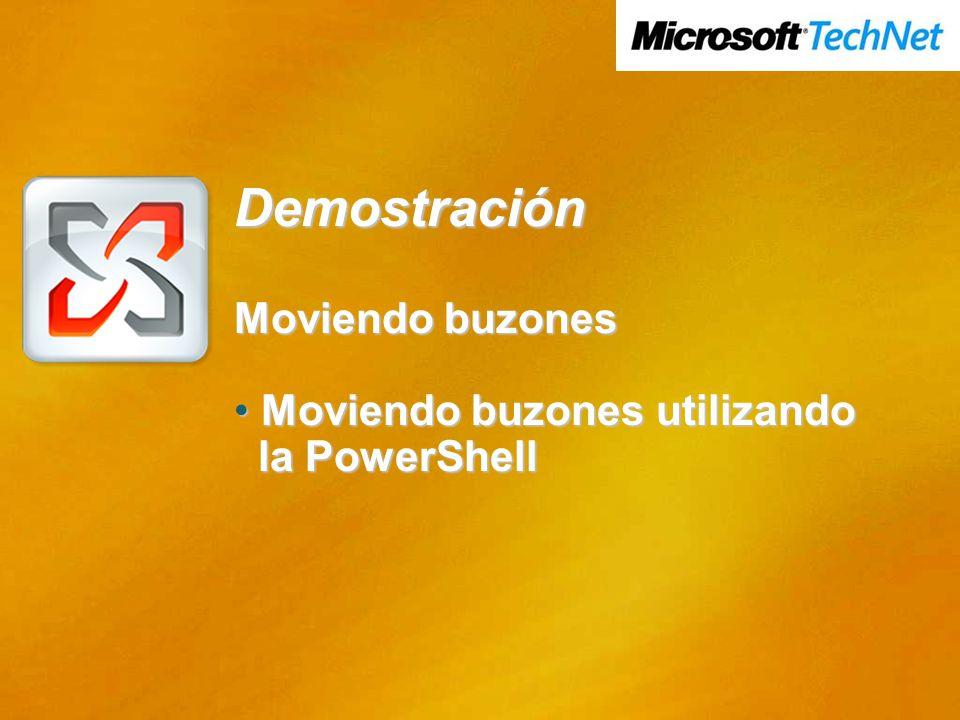 Demostración Moviendo buzones Moviendo buzones utilizando Moviendo buzones utilizando la PowerShell la PowerShell