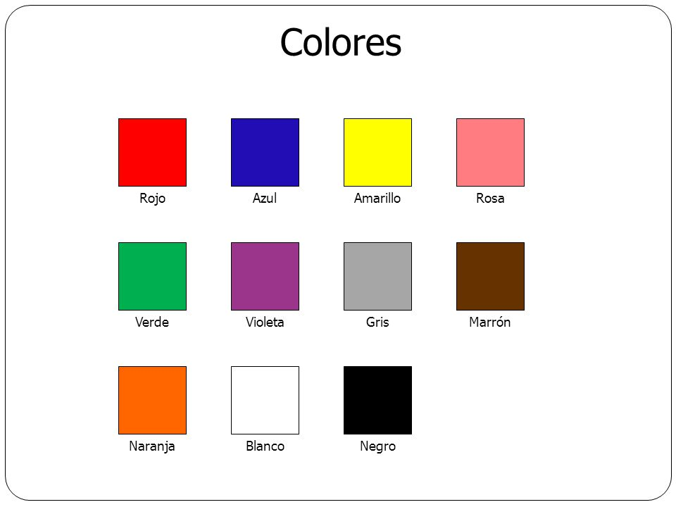 Colores RosaAmarilloAzulRojo GrisVioleta Naranja MarrónVerde NegroBlanco