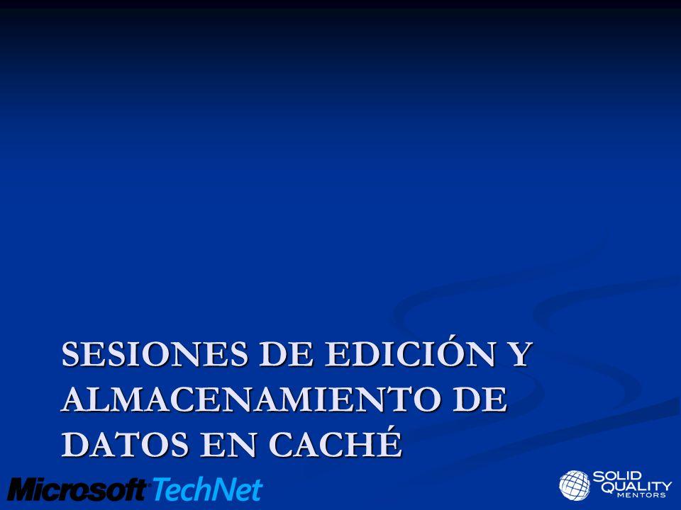 SESIONES DE EDICIÓN Y ALMACENAMIENTO DE DATOS EN CACHÉ