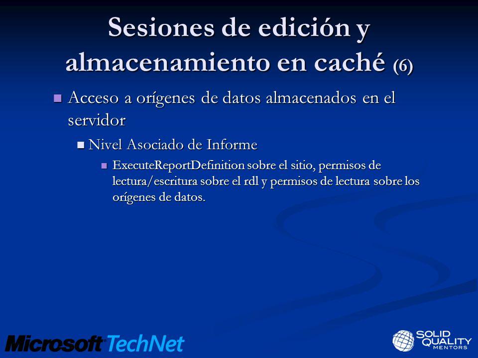 Sesiones de edición y almacenamiento en caché (6) Acceso a orígenes de datos almacenados en el servidor Acceso a orígenes de datos almacenados en el s