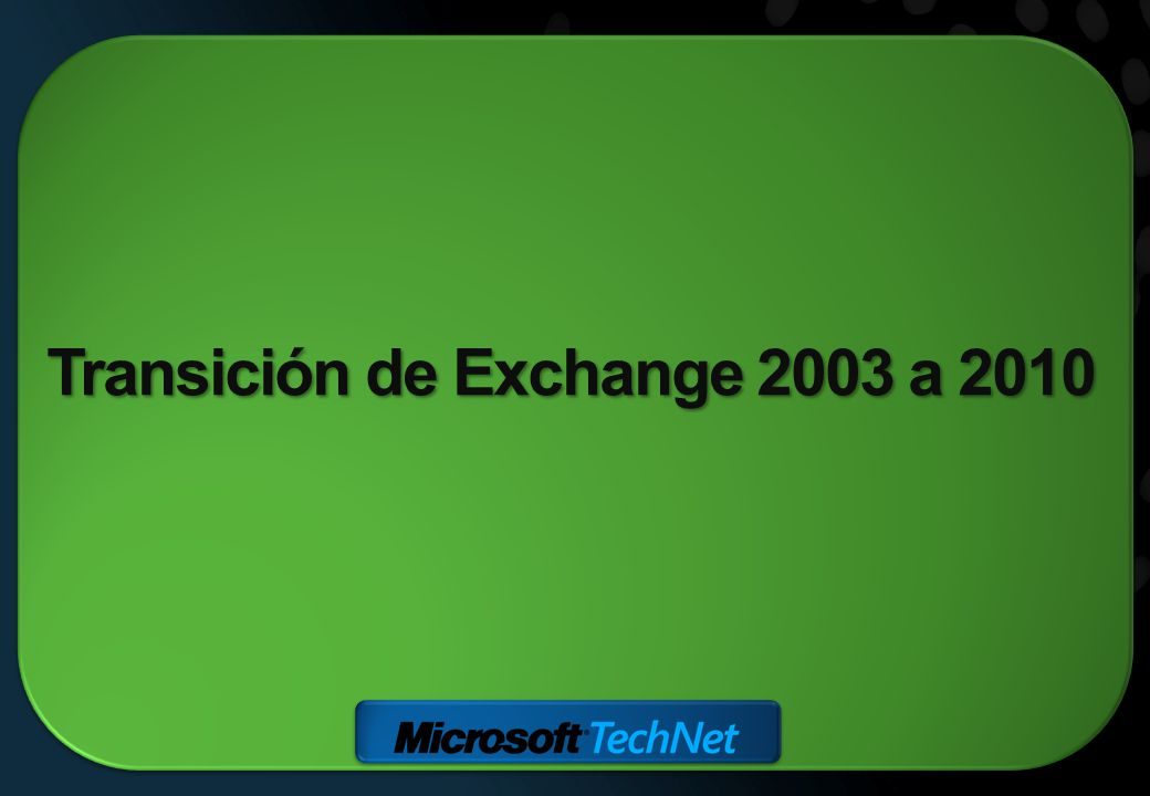 Transición de Exchange 2003 a 2010