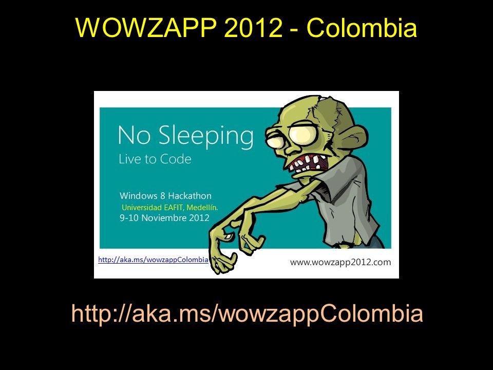 WOWZAPP 2012 - Colombia http://aka.ms/wowzappColombia